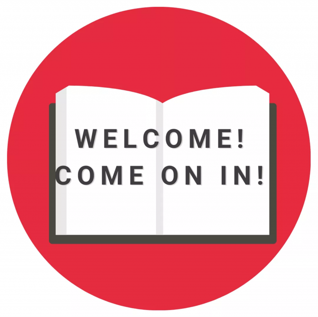 Welcome! Come on In! No appointments necessary.